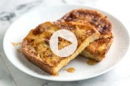 Perfect French Toast Recipe with Video