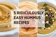 5 Easy Hummus Recipes