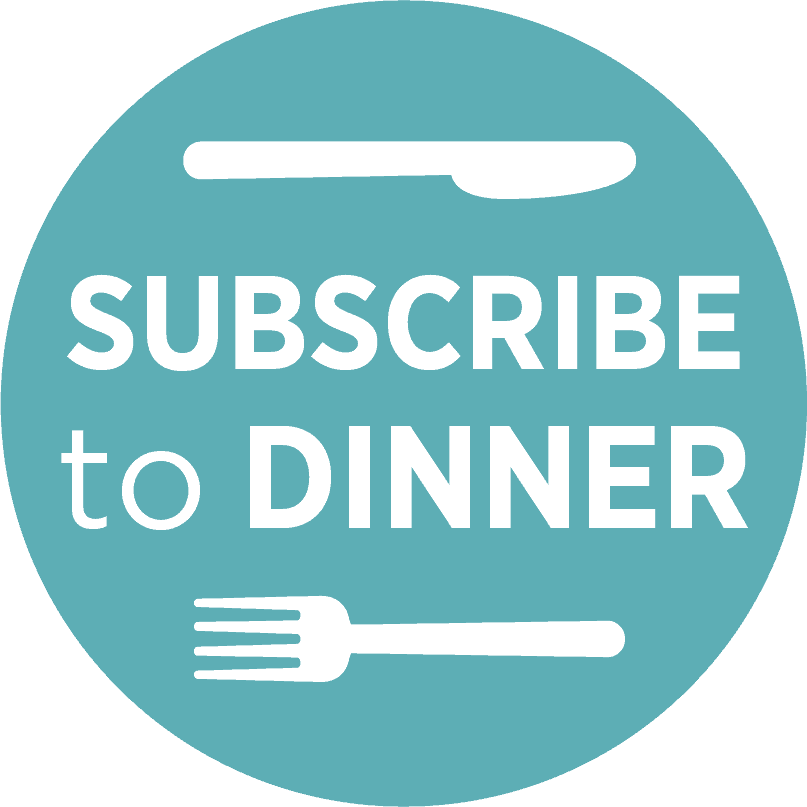 Subscribe to dinner