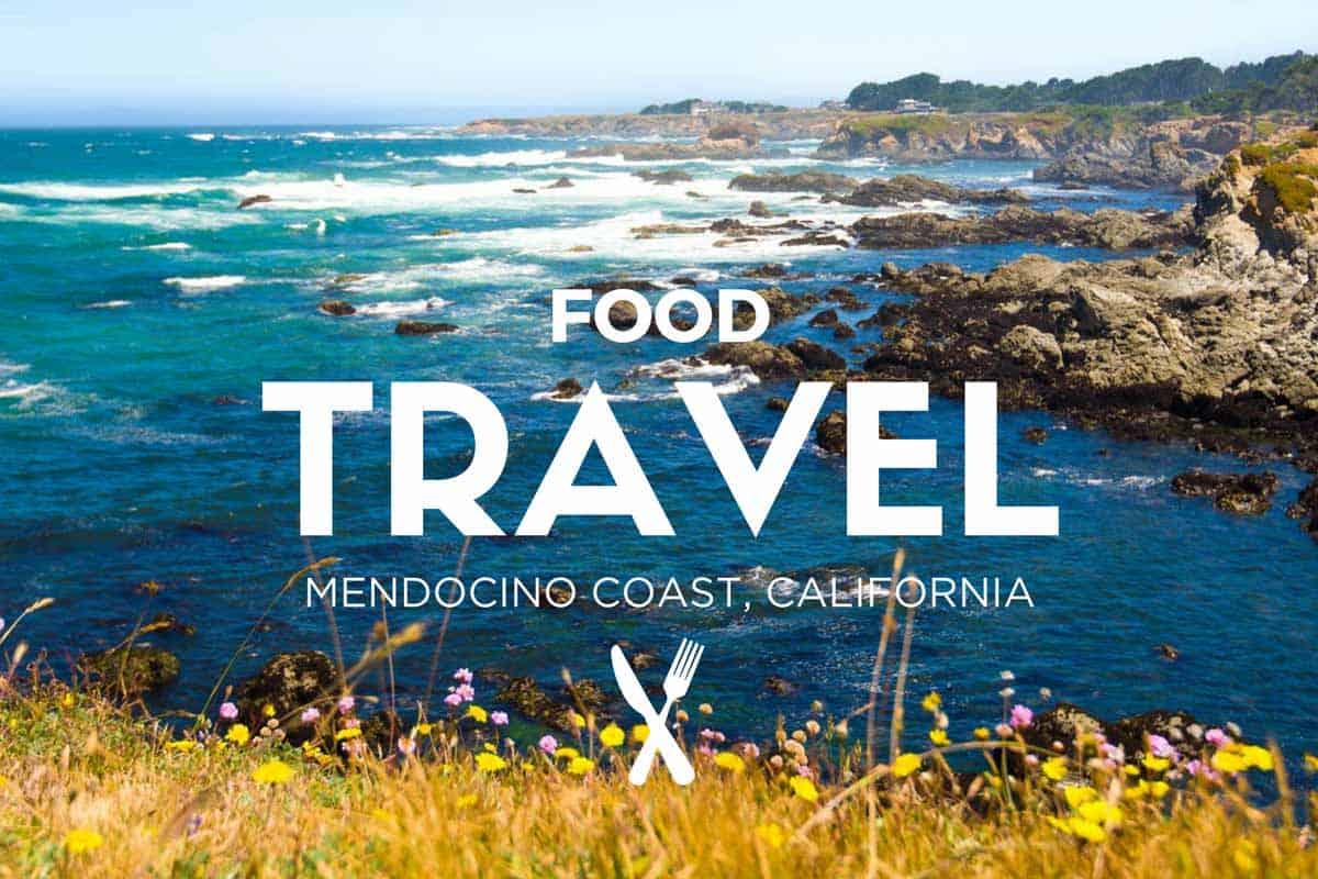 5 Days on the Mendocino Coast California